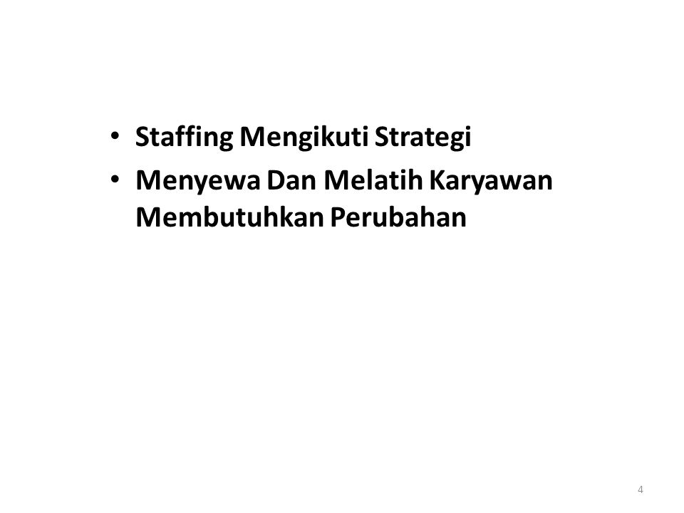 Staffing Mengikuti Strategi