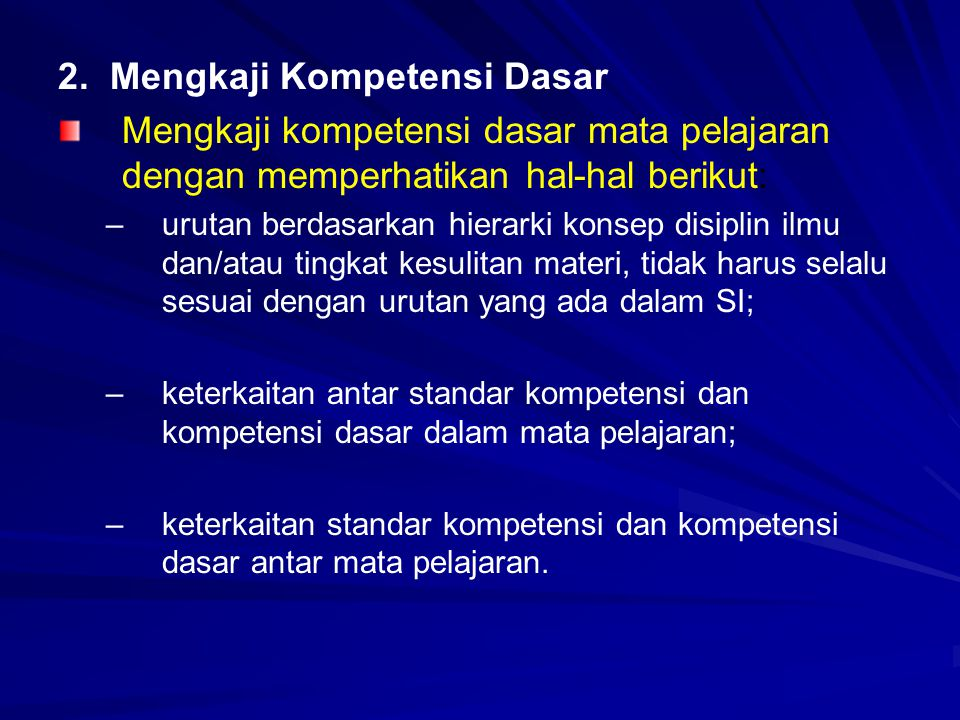2. Mengkaji Kompetensi Dasar