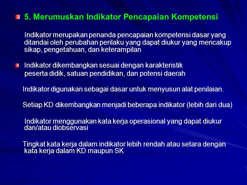 5. Merumuskan Indikator Pencapaian Kompetensi