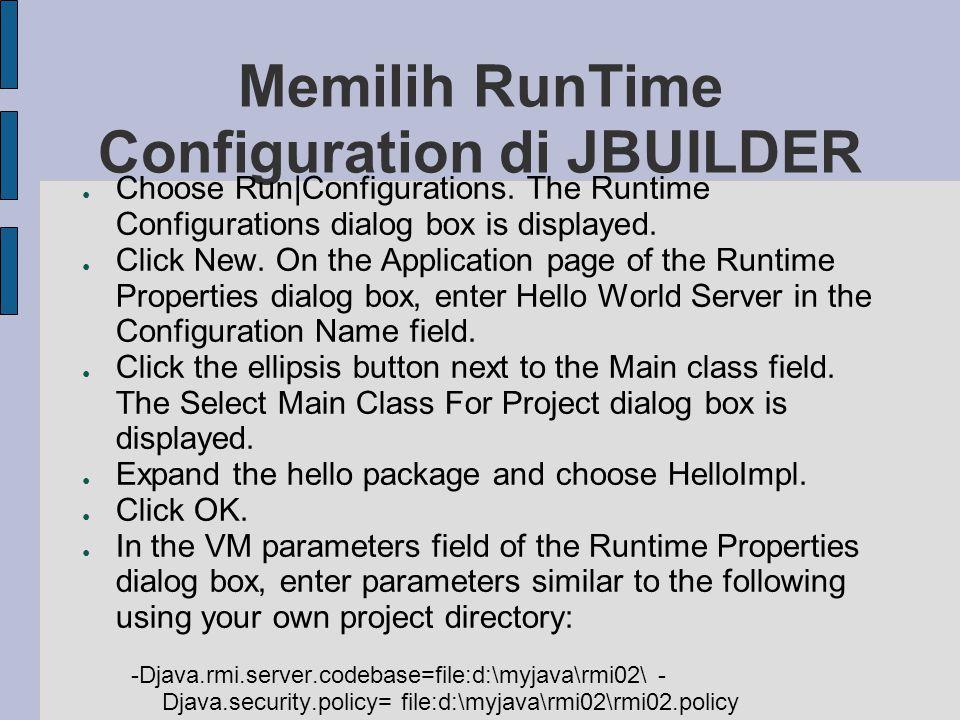 Memilih RunTime Configuration di JBUILDER
