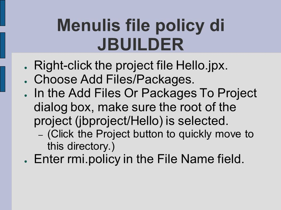 Menulis file policy di JBUILDER