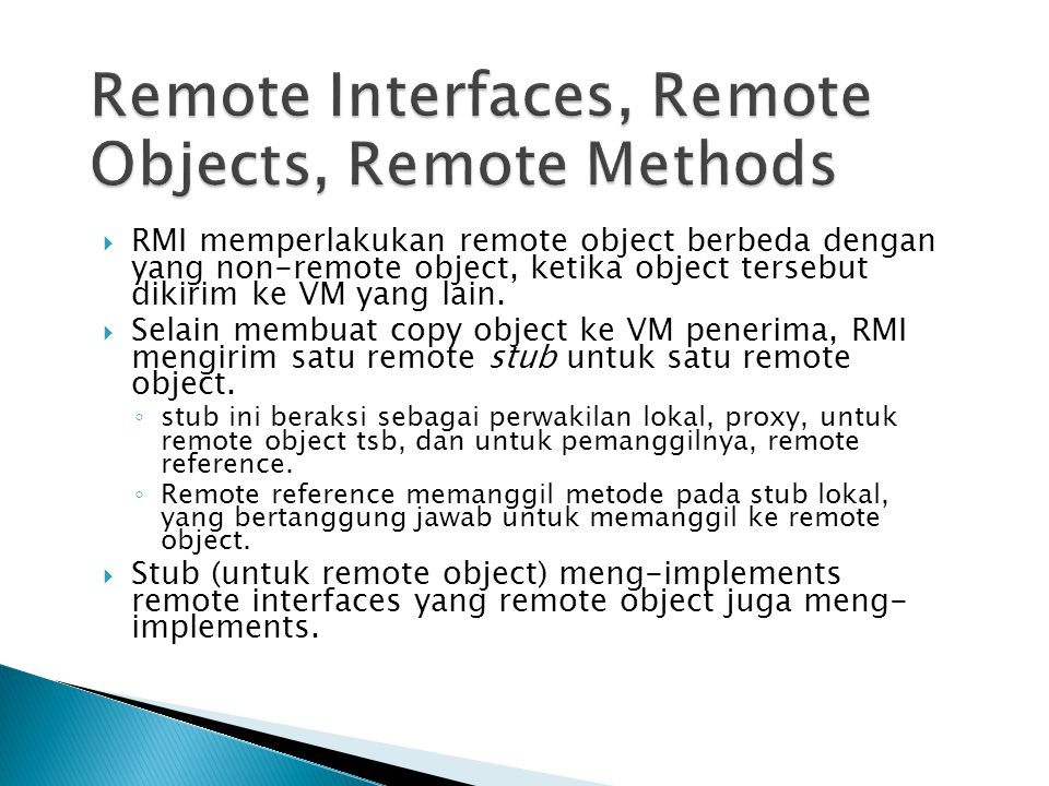 Remote Interfaces, Remote Objects, Remote Methods