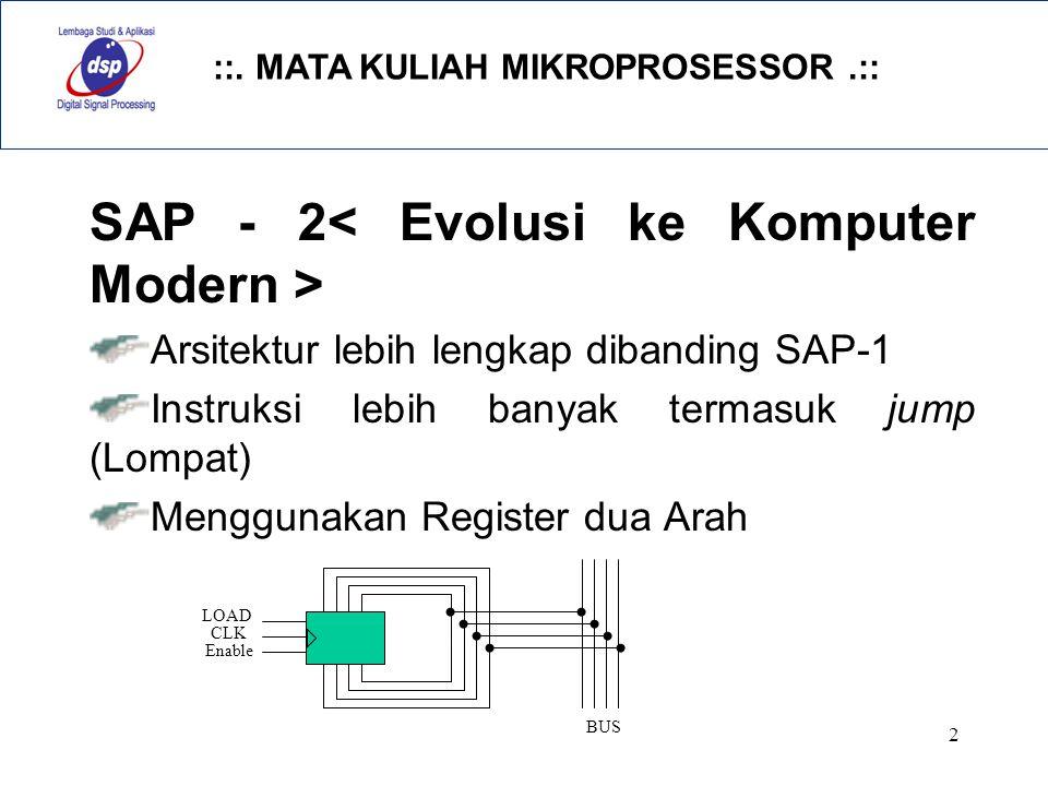 SAP - 2< Evolusi ke Komputer Modern >