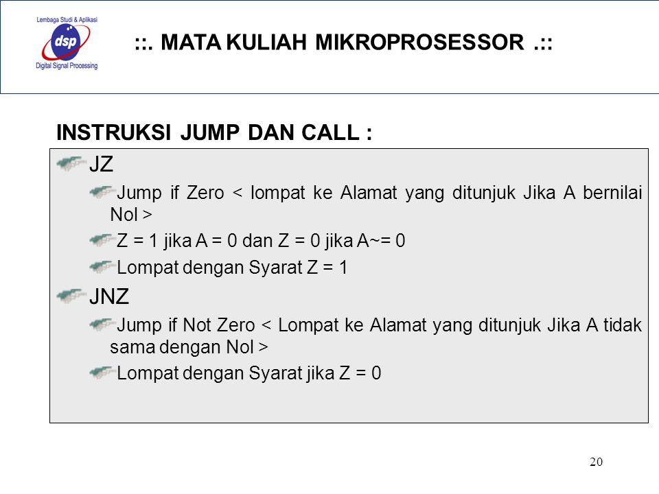 INSTRUKSI JUMP DAN CALL : JZ