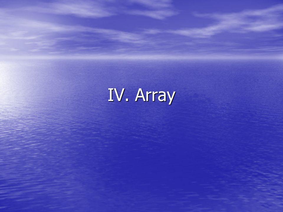 IV. Array