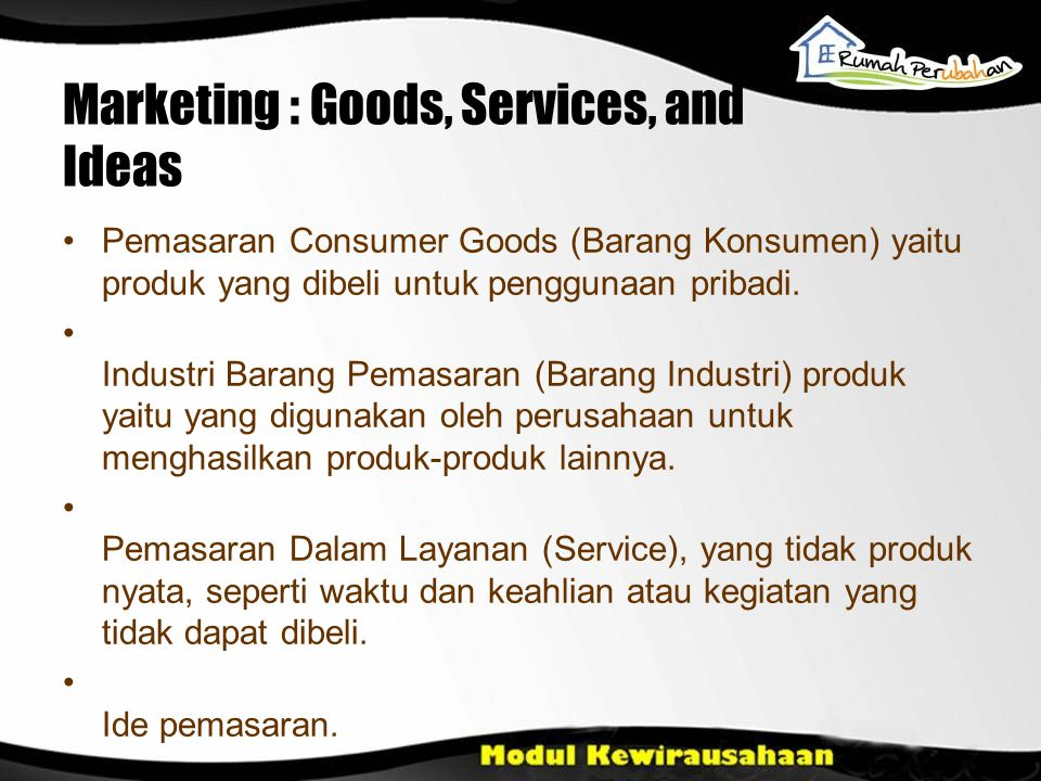Marketing : Goods, Services, and Ideas