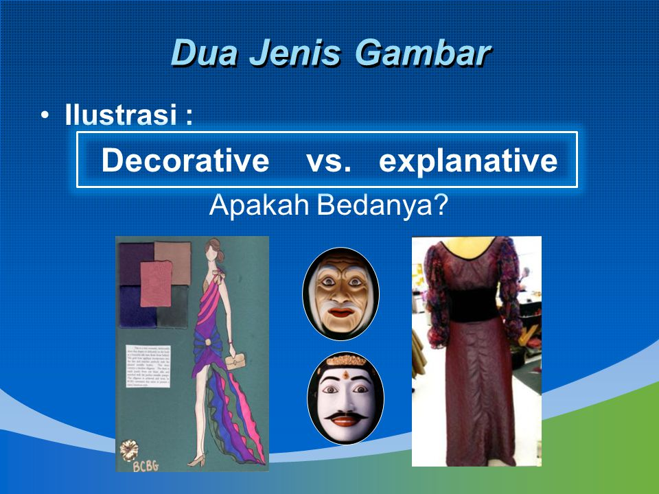 Decorative vs. explanative
