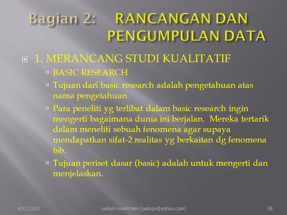 Bagian 2: RANCANGAN DAN PENGUMPULAN DATA