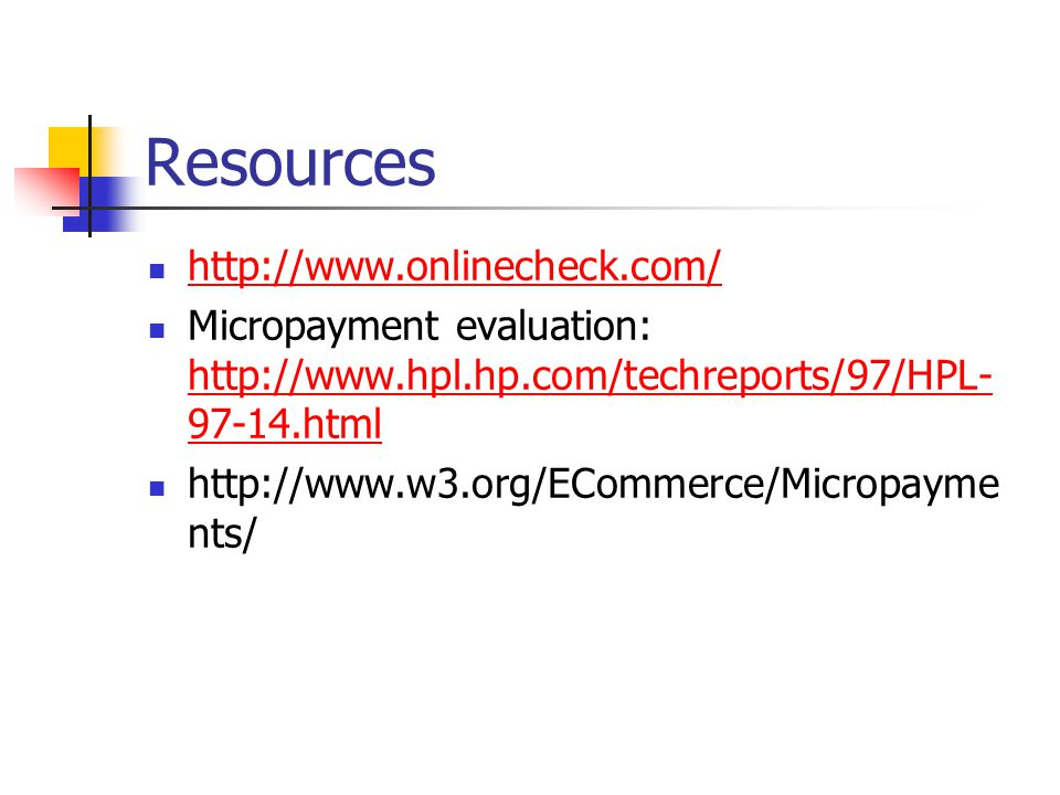 Resources http://www.onlinecheck.com/