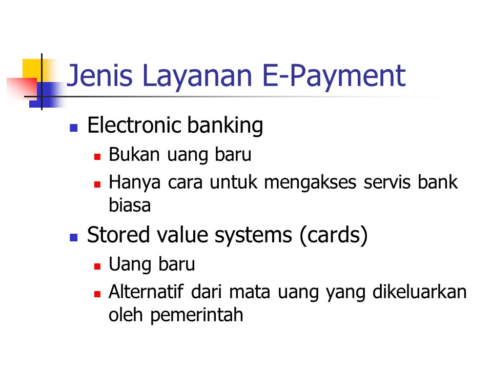 Jenis Layanan E-Payment