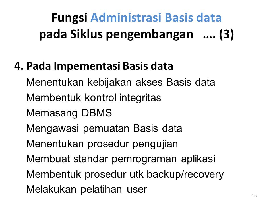 Fungsi Administrasi Basis data pada Siklus pengembangan …. (3)