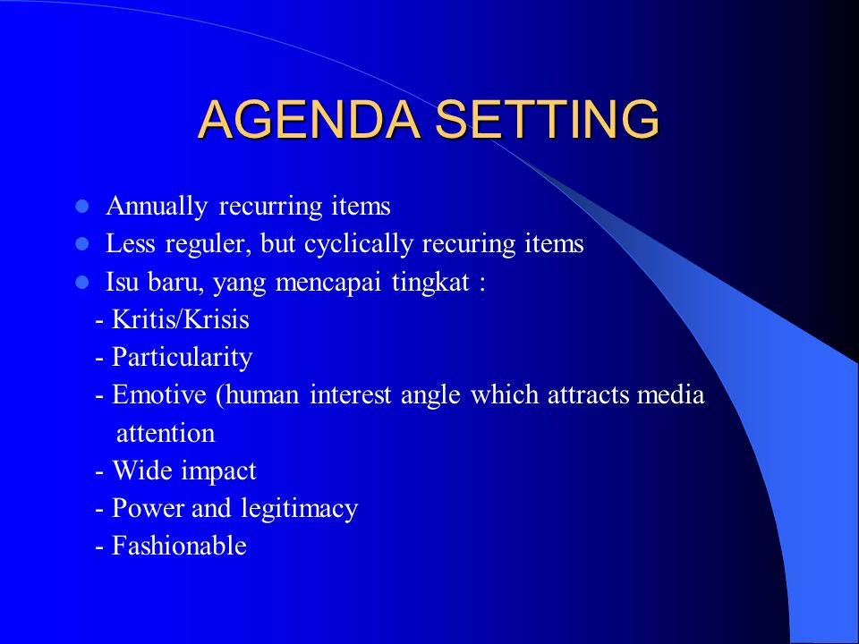 AGENDA SETTING Annually recurring items