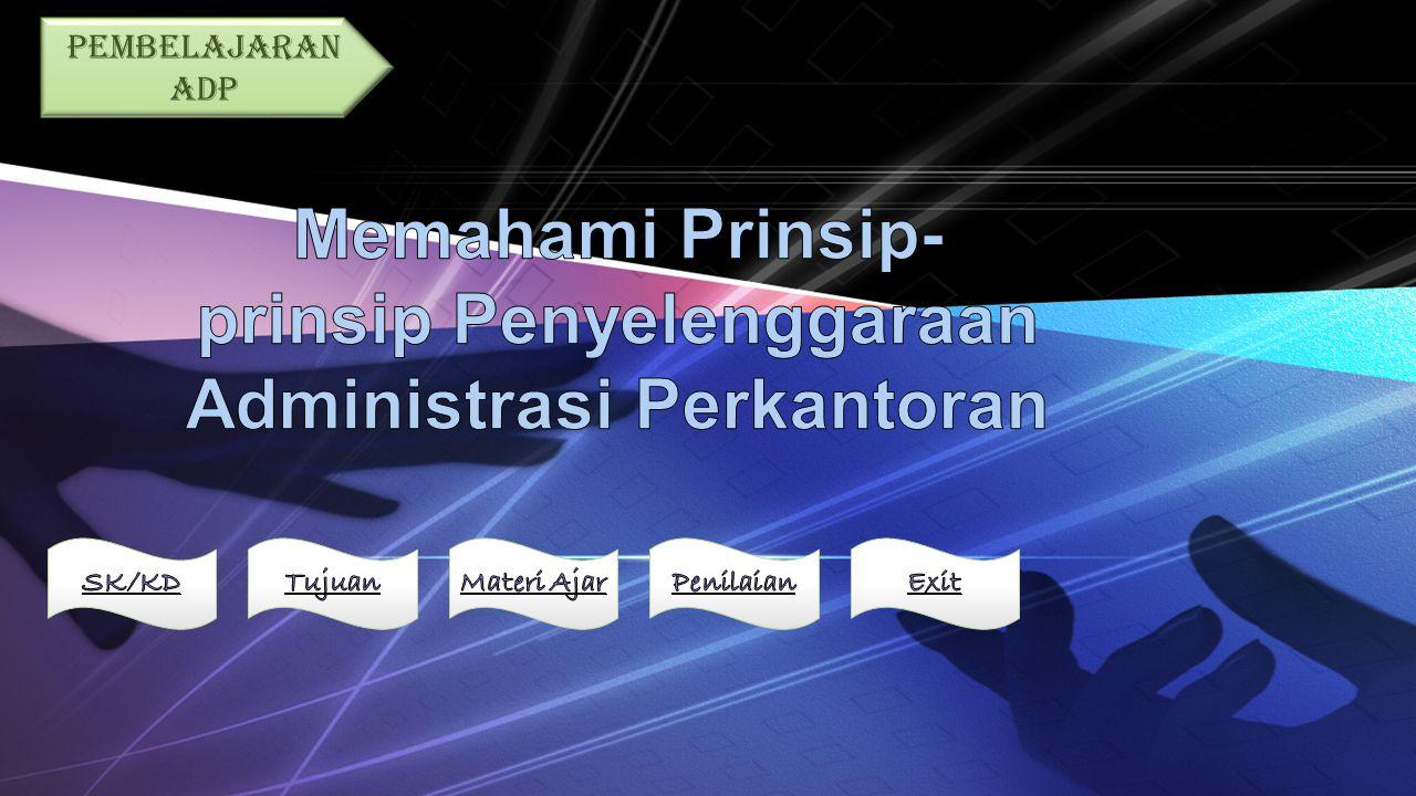 Memahami Prinsip-prinsip Penyelenggaraan Administrasi Perkantoran