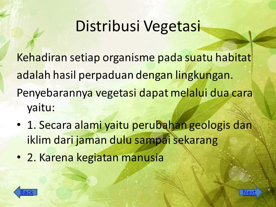 Distribusi Vegetasi Kehadiran setiap organisme pada suatu habitat