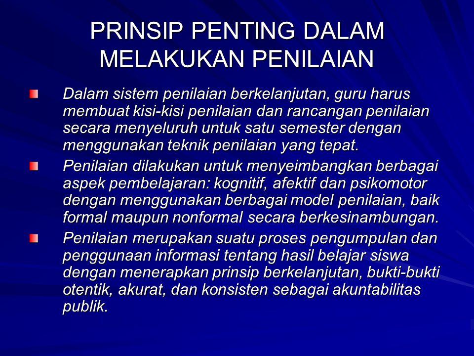 PRINSIP PENTING DALAM MELAKUKAN PENILAIAN