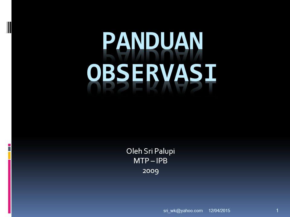 Oleh Sri Palupi MTP – IPB 2009