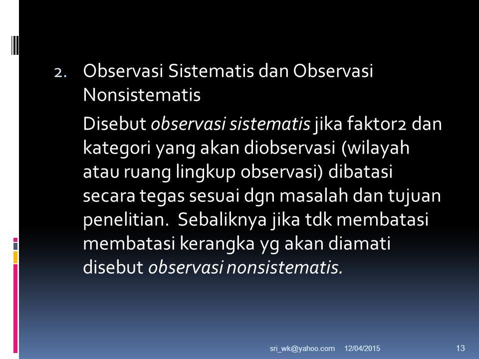 Observasi Sistematis dan Observasi Nonsistematis