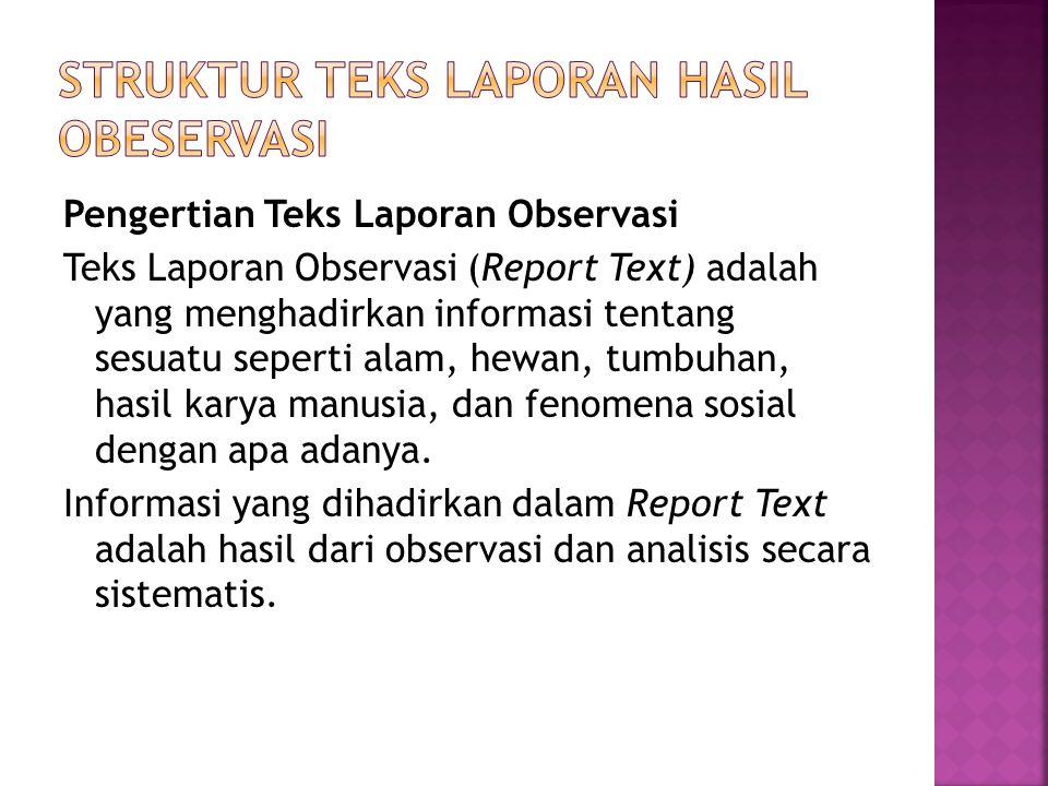 Struktur teks Laporan Hasil obeservasi