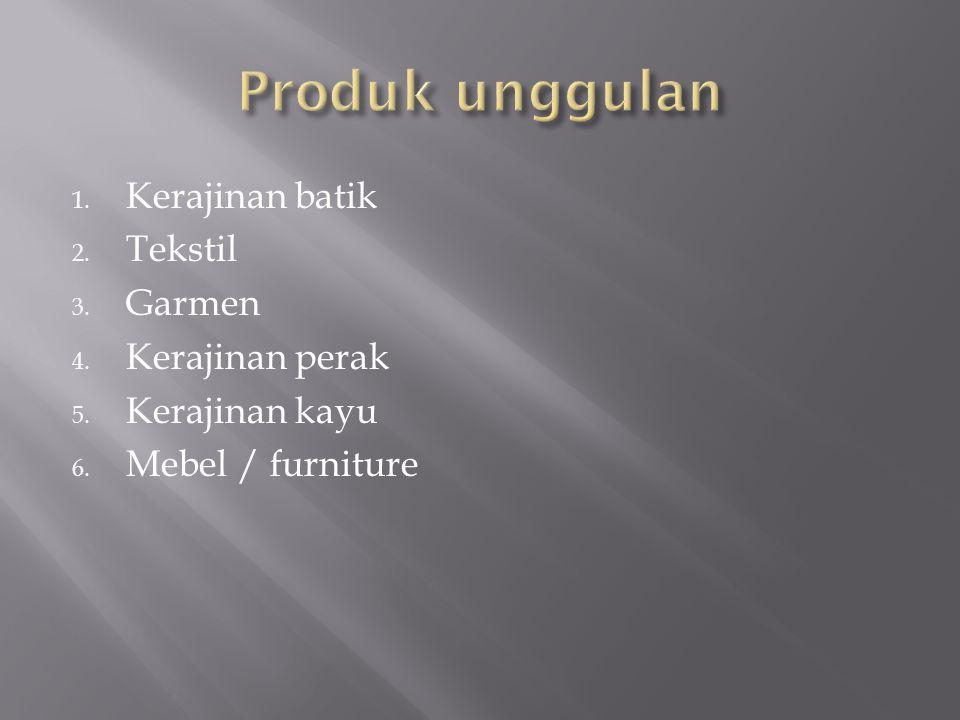 Produk unggulan Kerajinan batik Tekstil Garmen Kerajinan perak