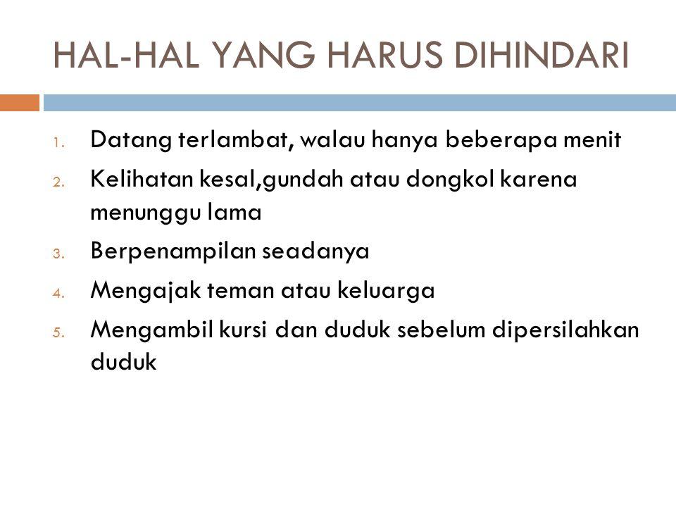 HAL-HAL YANG HARUS DIHINDARI