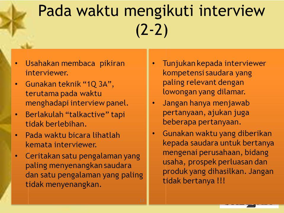 Pada waktu mengikuti interview (2-2)