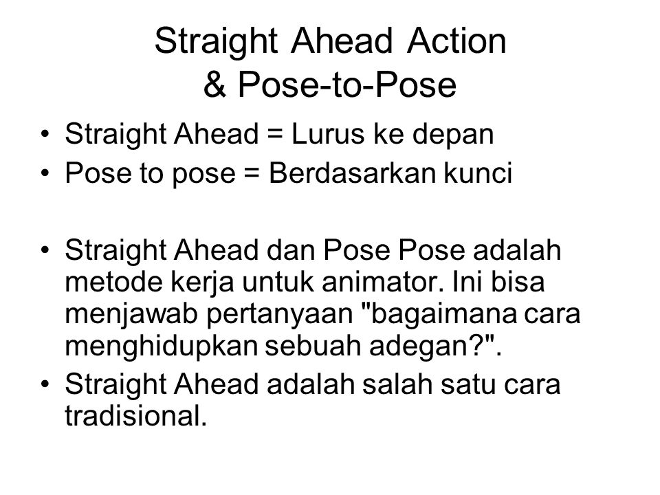 Straight Ahead Action & Pose-to-Pose