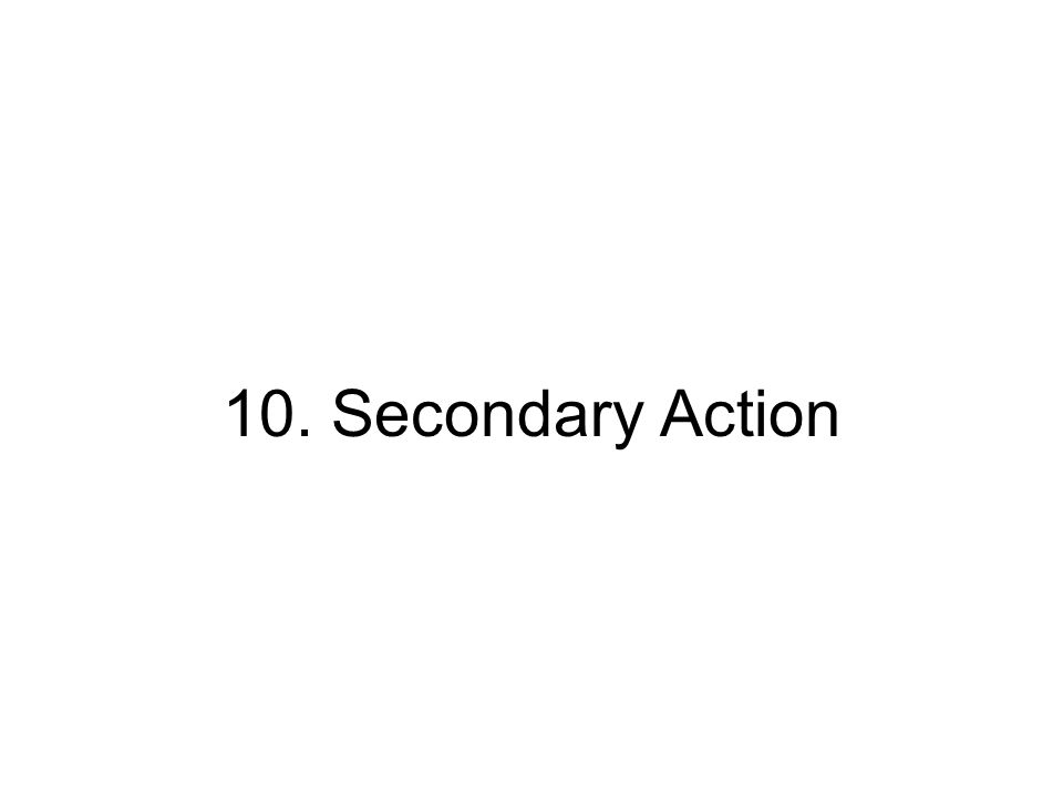 10. Secondary Action