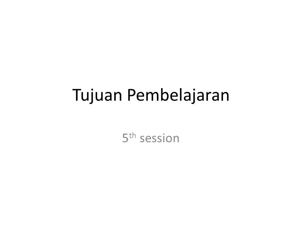 Tujuan Pembelajaran 5th session