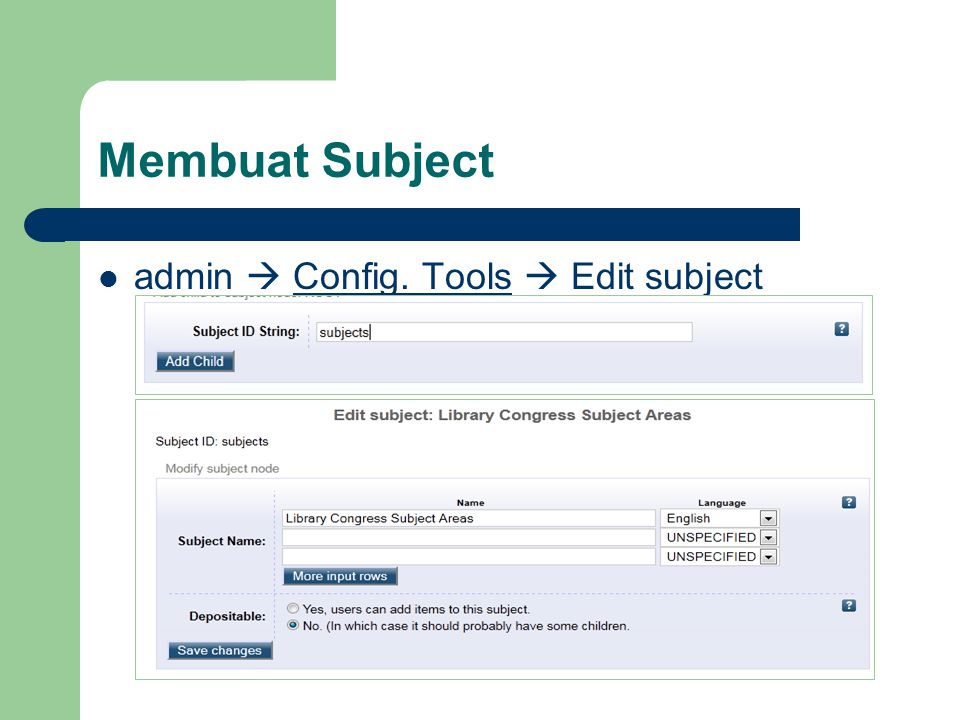 Membuat Subject admin  Config. Tools  Edit subject