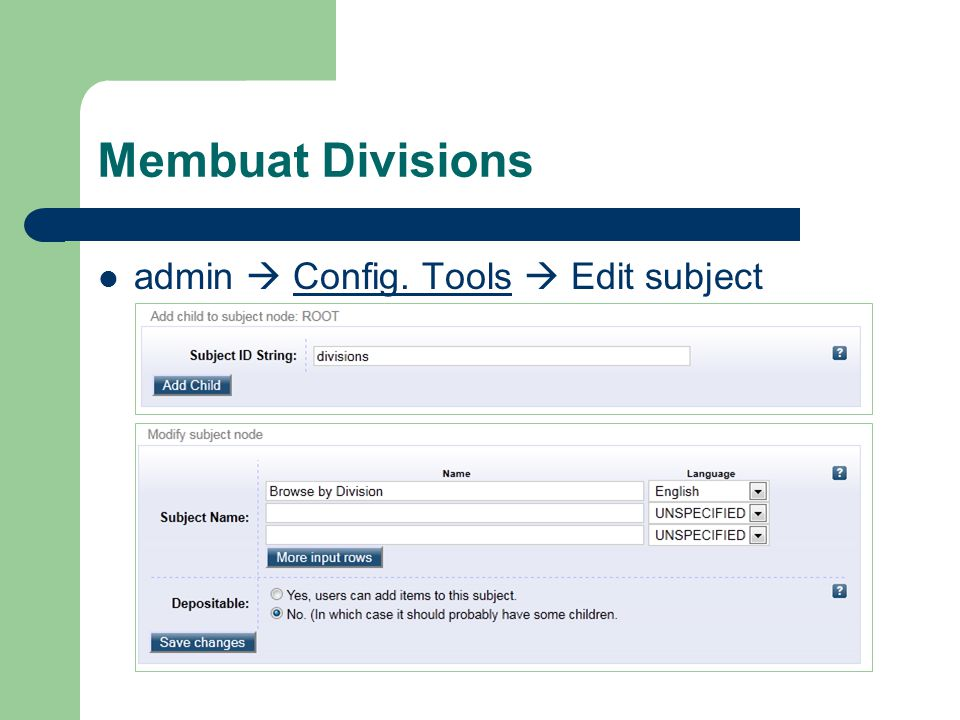 Membuat Divisions admin  Config. Tools  Edit subject