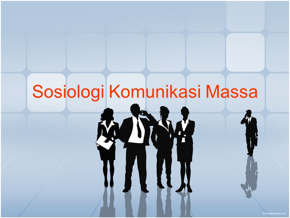 Sosiologi Komunikasi Massa