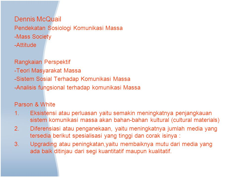 Dennis McQuail Pendekatan Sosiologi Komunikasi Massa -Mass Society