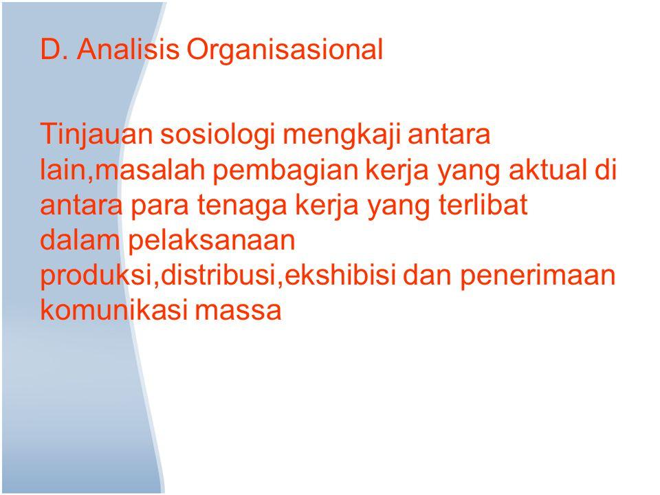 D. Analisis Organisasional