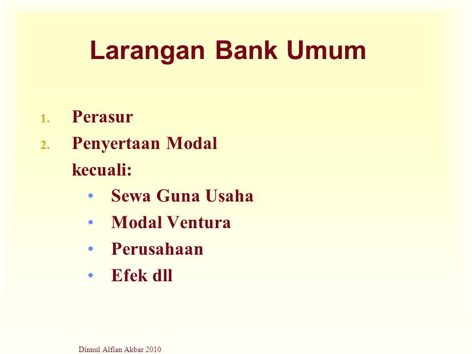 Larangan Bank Umum Perasur Penyertaan Modal kecuali: Sewa Guna Usaha