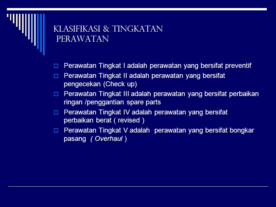 Klasifikasi & Tingkatan Perawatan