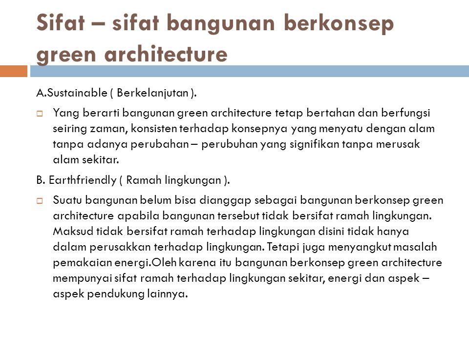 Sifat – sifat bangunan berkonsep green architecture