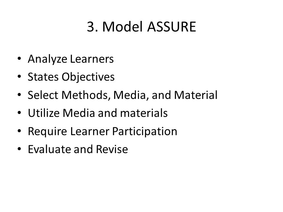 3. Model ASSURE Analyze Learners States Objectives