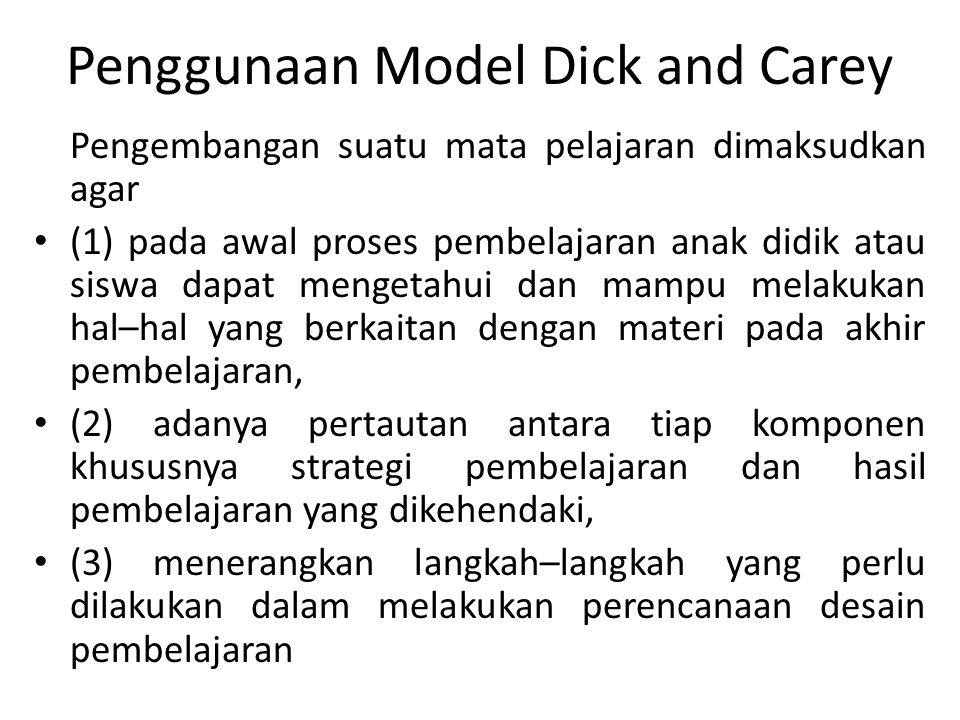 Penggunaan Model Dick and Carey
