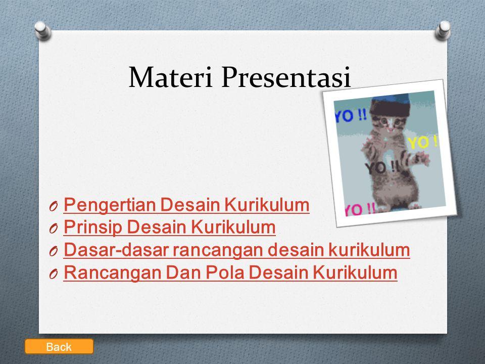 Materi Presentasi Pengertian Desain Kurikulum Prinsip Desain Kurikulum