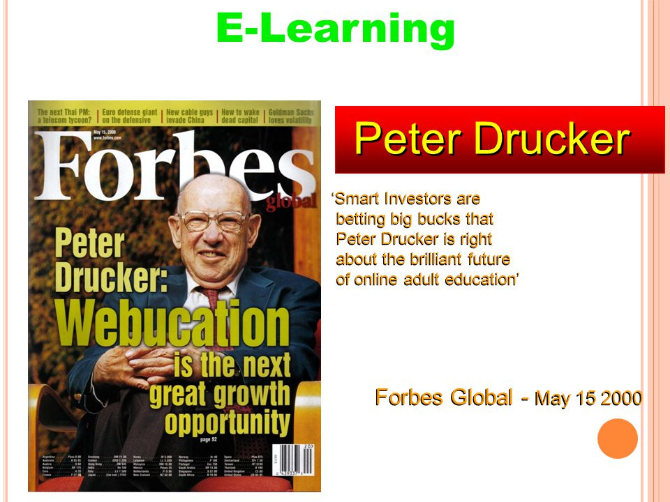 Peter Drucker E-Learning Forbes Global - May 15 2000