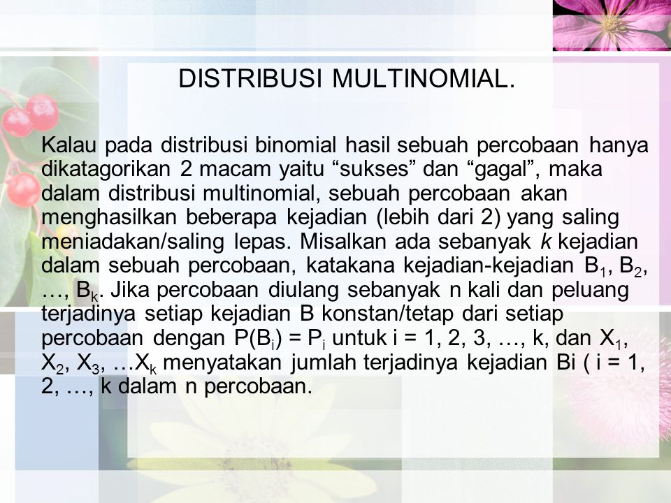 DISTRIBUSI MULTINOMIAL.
