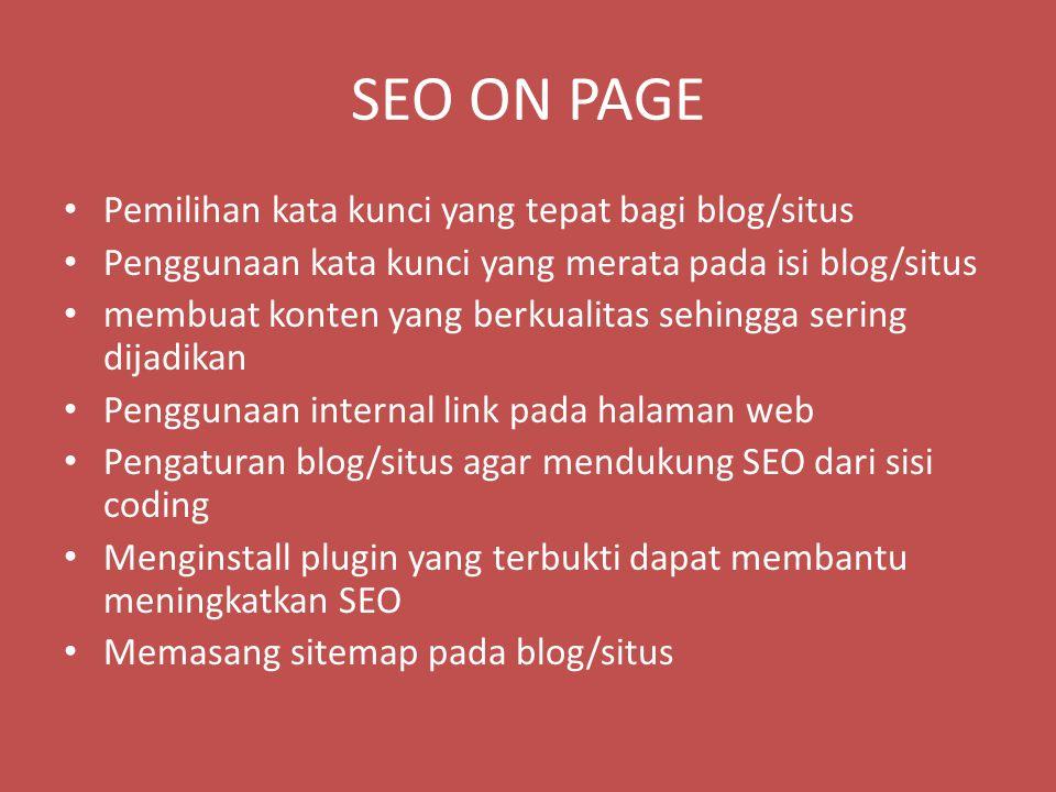 SEO ON PAGE Pemilihan kata kunci yang tepat bagi blog/situs