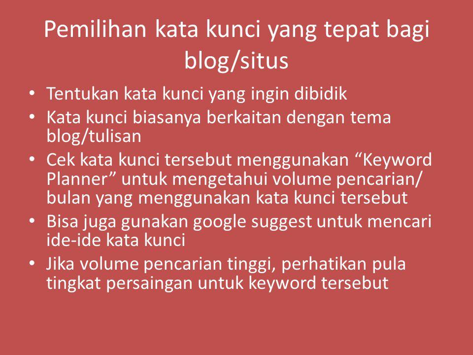 Pemilihan kata kunci yang tepat bagi blog/situs