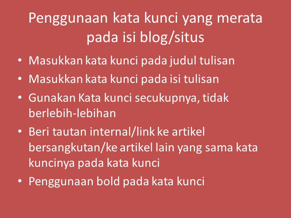 Penggunaan kata kunci yang merata pada isi blog/situs