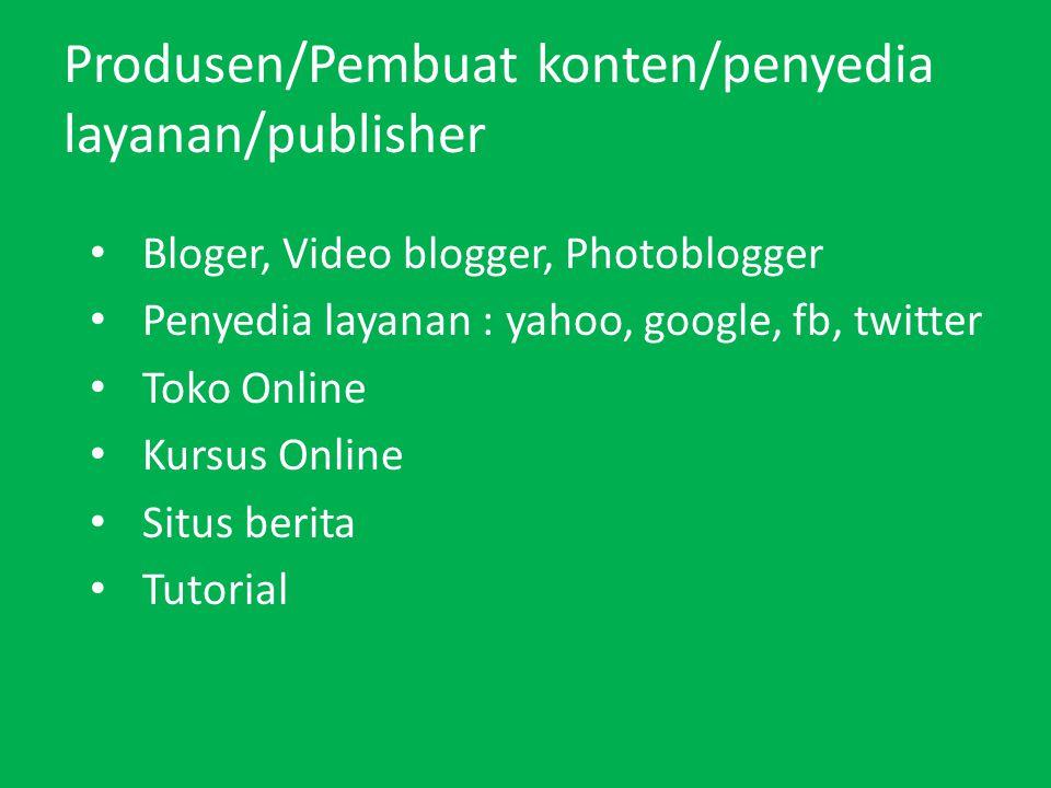 Produsen/Pembuat konten/penyedia layanan/publisher
