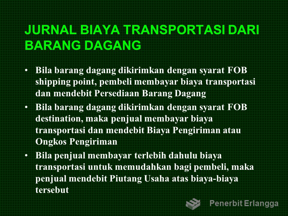 JURNAL BIAYA TRANSPORTASI DARI BARANG DAGANG
