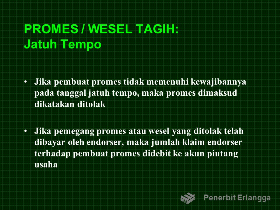 PROMES / WESEL TAGIH: Jatuh Tempo
