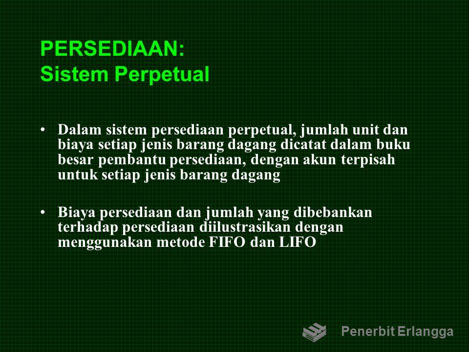 PERSEDIAAN: Sistem Perpetual