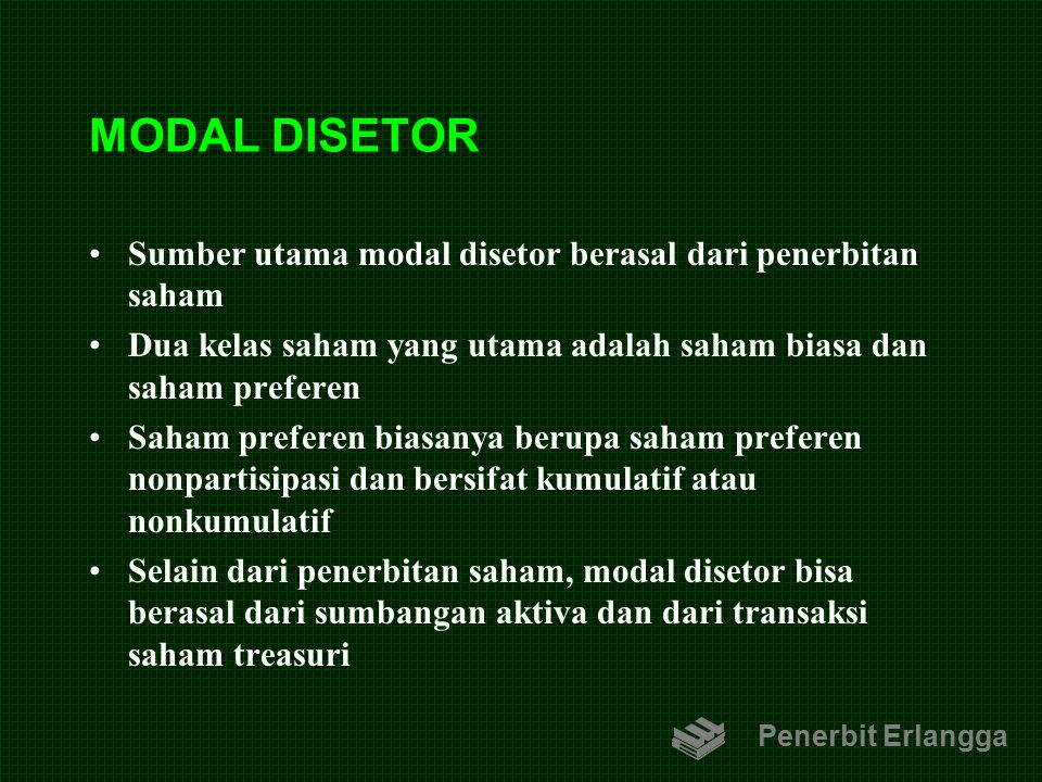 MODAL DISETOR Sumber utama modal disetor berasal dari penerbitan saham