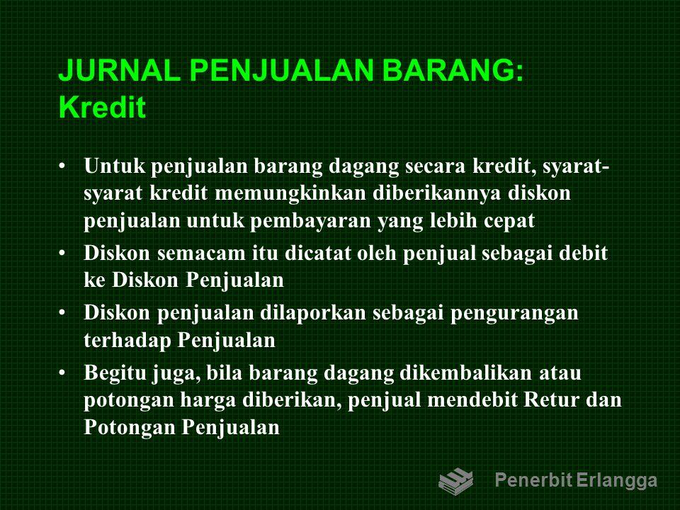 JURNAL PENJUALAN BARANG: Kredit